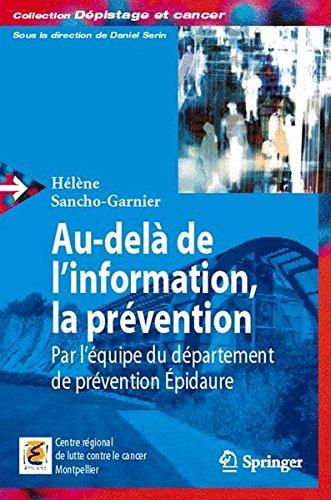 Au-delà de l'information, la prévention.