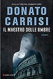 51jc1RM6PPL._SL160_ Recensione di Il maestro delle ombre di Donato Carrisi Recensioni libri