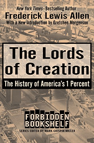 The lords of creation the history of americas 1 percent forbidden the lords of creation the history of americas 1 percent forbidden bookshelf by fandeluxe Images