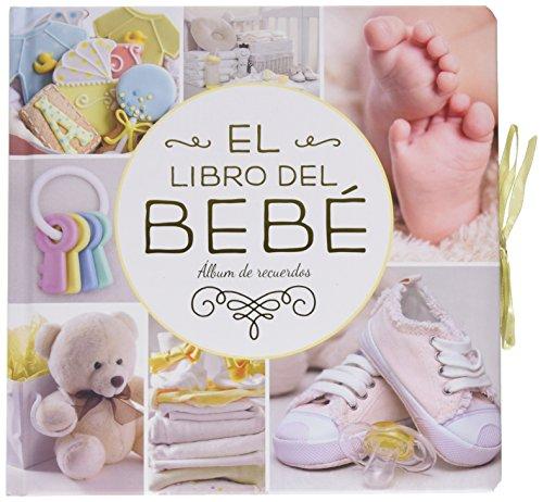 El libro del bebé. (Oro nuevo): Álbum de recuerdos (Mi familia y yo) por Kate Cody