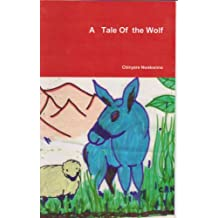 A Tale of the Wolf