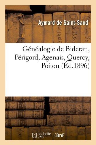 Généalogie de Bideran, Périgord, Agenais, Quercy, Poitou , (Éd.1896)