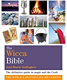 The Wicca Bible: Godsfield Bibles