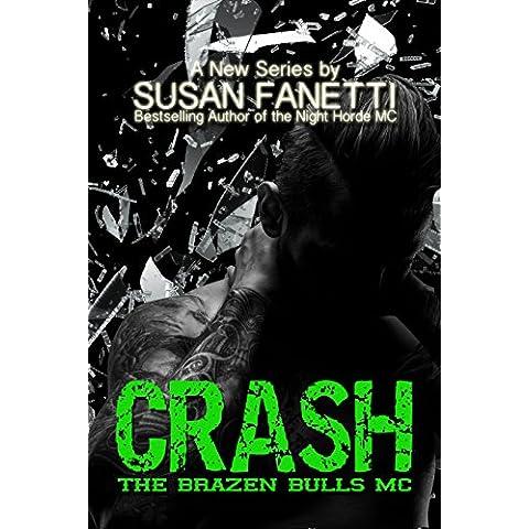 Crash (The Brazen Bulls MC Book 1) (English Edition)