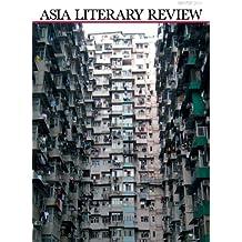 Asia Literary Review: No. 22, Winter 2011