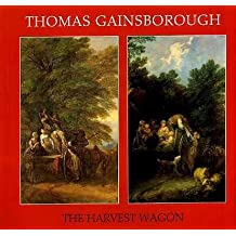 Thomas Gainsborough: The Harvest Wagon