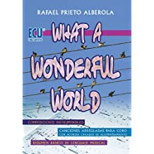 What a wonderful world (Qué mundo tan maravilloso)