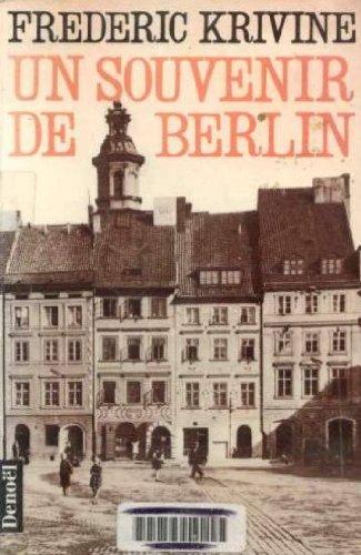 Un souvenir de berlin / roman