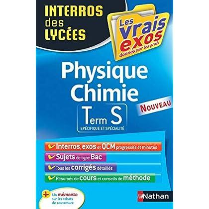 Interros des Lycées Physique - Chimie Term S