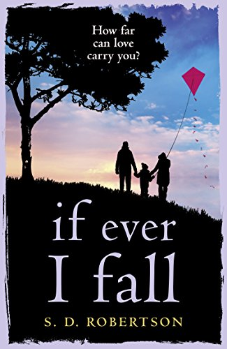If Ever I Fall by [Robertson, S.D.]