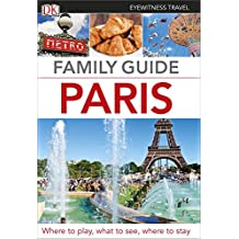 Family Guide Paris (DK Eyewitness Travel Guide)