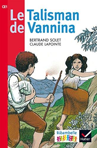 Ribambelle CE1 série rouge éd. 2016 - Le Talisman de Vannina - Album 5
