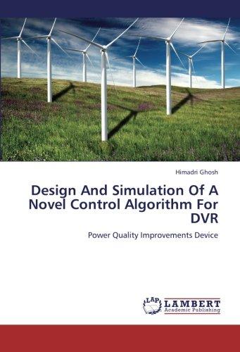 Preisvergleich Produktbild Design And Simulation Of A Novel Control Algorithm For DVR: Power Quality Improvements Device