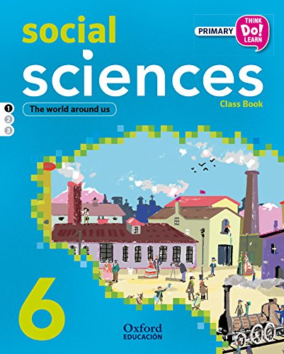 Social Science. Primary 6. Student's Book - Module 1 (Think, Do, Learn) - 9788467392173 por Iria Cerviño Orgue