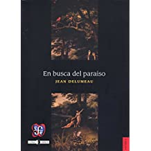 EN BUSCA DEL PARAÍSO (Historia)