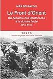Le front d'Orient : Du désastre des Dardanelles à la victoire finale, 1915-1918