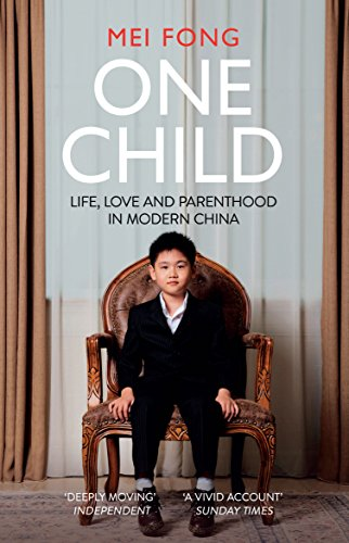 one-child-life-love-and-parenthood-in-modern-china