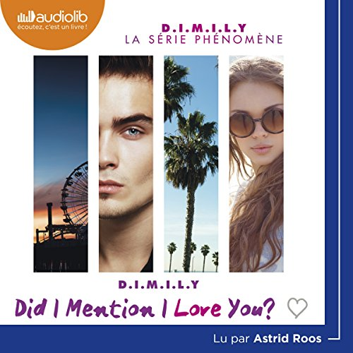 Did I Mention I Love You?: D.I.M.I.L.Y 1 par Estelle Maskame