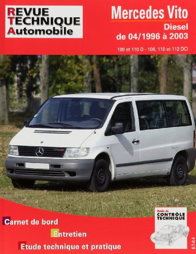 Revue technique automobile N° 421.1 Mercedes Vito (04/96 à 2003) par Etai