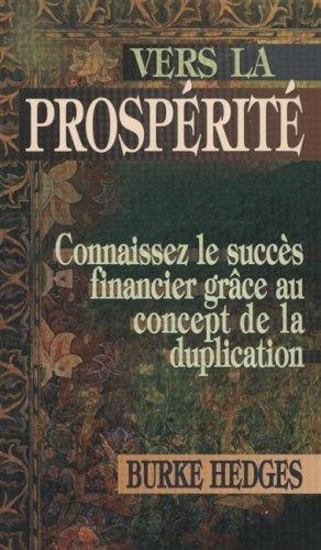 Vers la prospérité : Connaissez le succès financier grâce au concept de la duplication