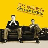 Jess Jochimsen & die Halbe Wahrheit ´Flaschendrehen und andere miese Bräuche´