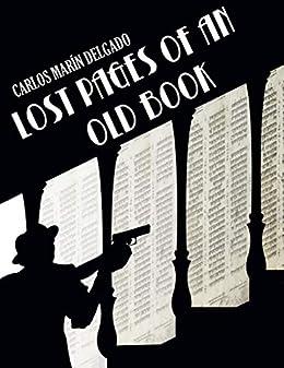 Lost Pages of an Old Book (English Edition) par [Marin Delgado, Carlos]