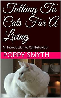 Talking To Cats For A Living by [Smyth, Poppy]