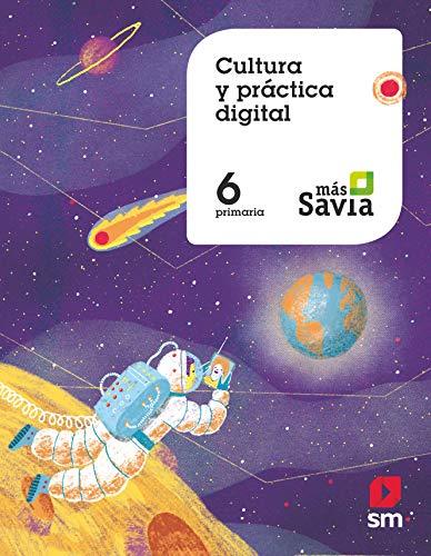 Cultura y práctica digital 6 Primaria Más Savia Andalucía