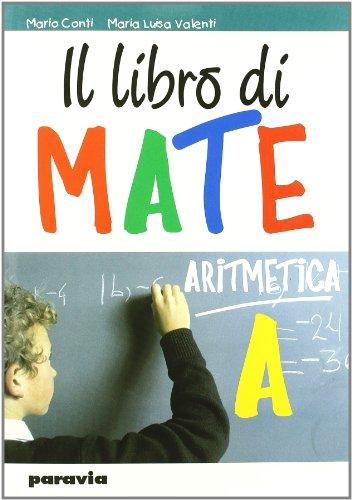 Il libro di mate. Per la Scuola media. Con espansione online: 1