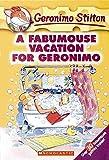 A Fabumouse Vacation for Geronimo: 9: 09 (Geronimo Stilton)