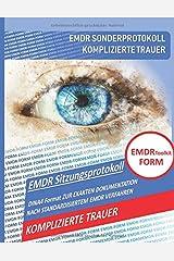 EMDR Toolkit FORM: KOMPLIZIERTE TRAUER Taschenbuch