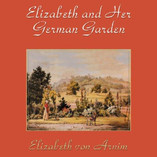 Elizabeth and Her German Garden  Audiolibri