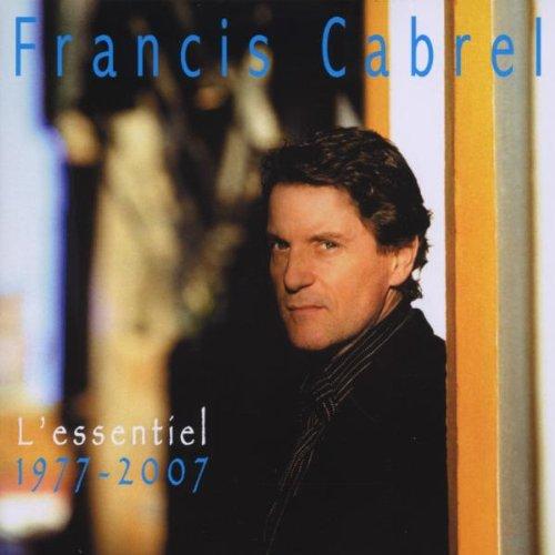 F.CABREL- L'ESSENTIEL 2007 CD