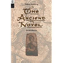 The Ancient Novel: An Introduction by Niklas Holzberg (1995-01-25)