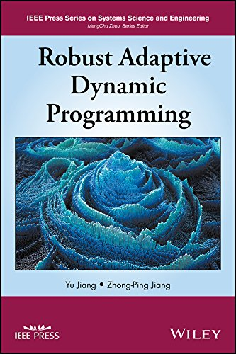 robust-adaptive-dynamic-programming-ieee-press-series-on-systems-science-and-engineering