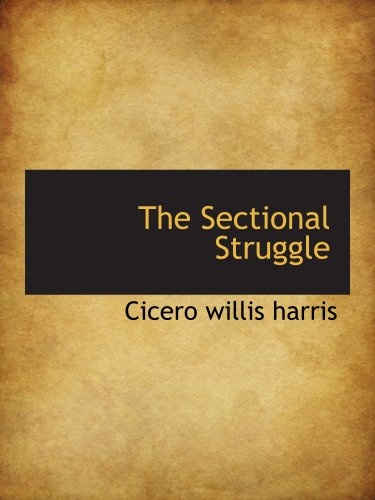 the-sectional-struggle