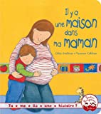 Telecharger Livres Tu me lis une histoire Il y a une maison dans ma maman (PDF,EPUB,MOBI) gratuits en Francaise