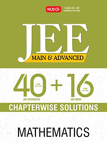 40 + 16 Years Chapterwise Solutions - Mathematics for JEE (Main & Advanced)