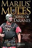 Marius' Mules VIII: Sons of Taranis: Volume 8