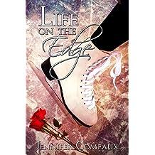Life on the Edge (Edge Series Book 1) (English Edition)