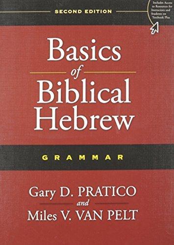 Basics of Biblical Hebrew Grammar: Second Edition by Gary D. Pratico (2014-09-23)
