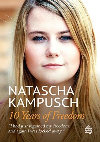 10 years of freedom biography ebook natascha kampusch heike 10 years of freedom biography ebook natascha kampusch heike gronemeier kreuer jill amazon kindle store fandeluxe Gallery