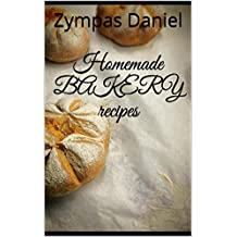 Homemade BAKERY recipes  (English Edition)