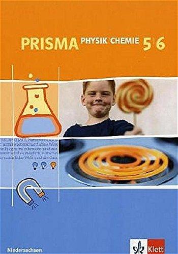 Prisma Physik/Chemie - Ausgabe für Niedersachsen: Schülerbuch 5./6. Schuljahr