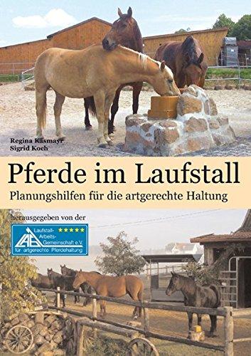 Preisvergleich Produktbild Pferde im Laufstall: Planungshilfen für die artgerechte Haltung