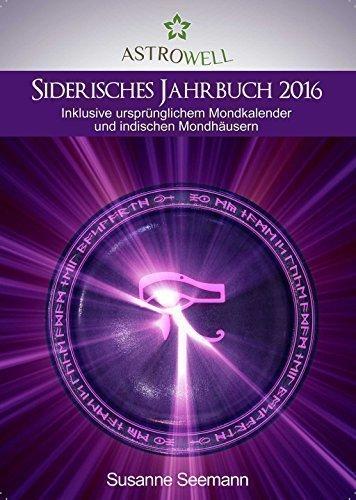 Mondkalender 2016 - das siderische Jahrbuch 2016
