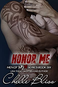 Honor Me (Men of Inked Book 6) (English Edition) di [Bliss, Chelle]