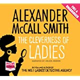 The Cleverness of Ladies (Unabridged Audiobook)