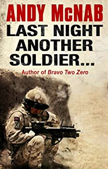 Last Night Another Soldier (Quick Reads) by [McNab, Andy]