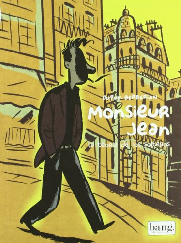 Monsieur Jean, la teoria de los solteros/Monsieur Jean, The theory of singles